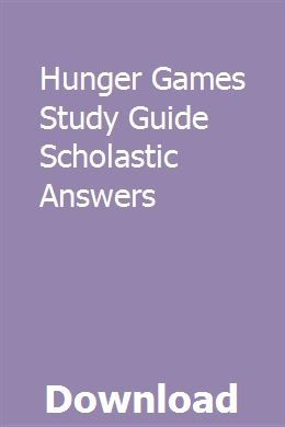 Hunger Games Study Guide Scholastic Answers | Hunger games ...