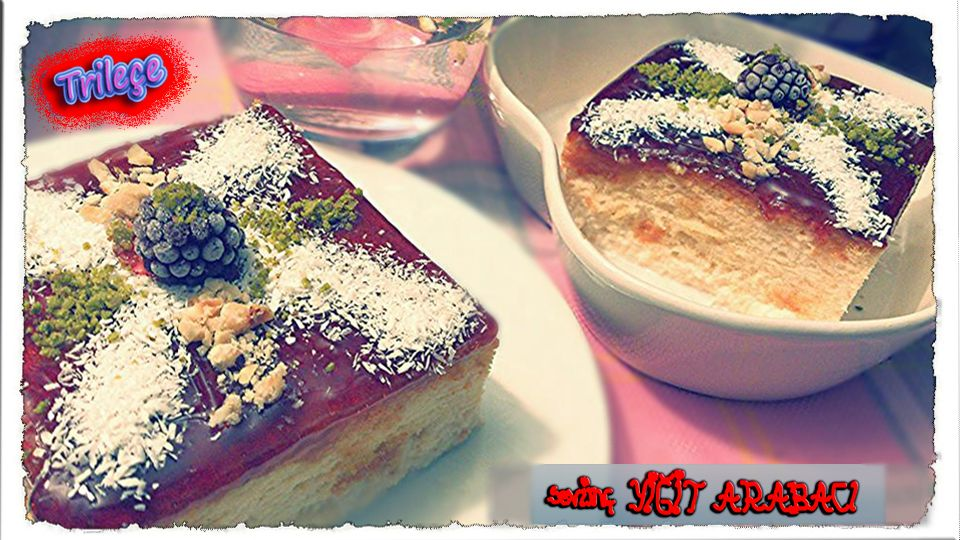 ★Sevinç YİĞİT ARABACI ★  Trileçe tatlısı #Desserts #Trilece #ArnavutTatlisi #delicious #yummy #sweet #tatli #SevincinDunyasi #TUMBLR #Blog #SevincinLezzetDefteri %100 Sevinç #SevincYigitAtabaci #lezzet #sutlutatli #karamel #nefis