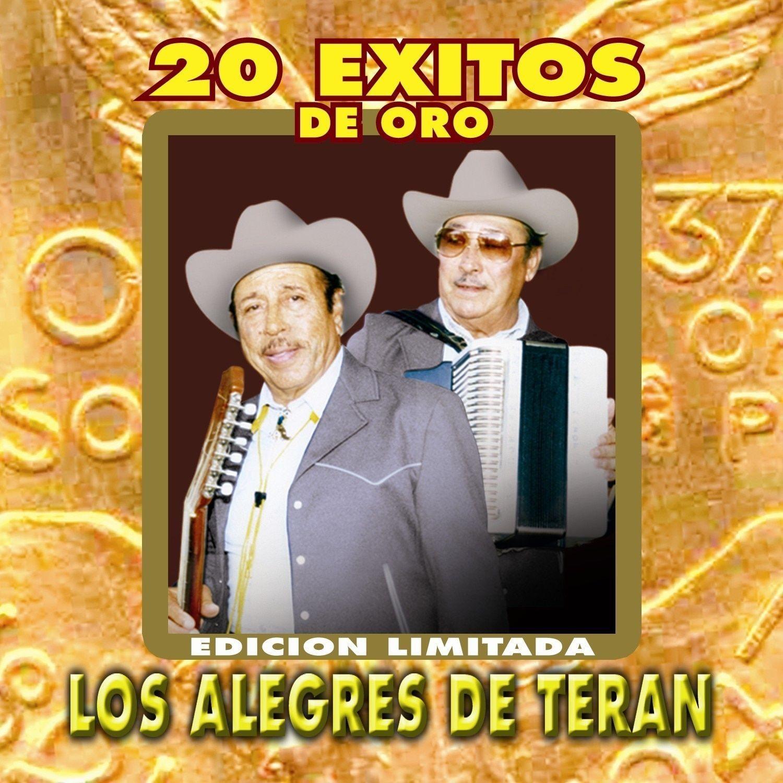 Alegres De Teran - 20 Exitos De Oro