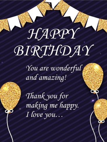 You are Wonderful and Amazing! Happy Birthday Card for Husband