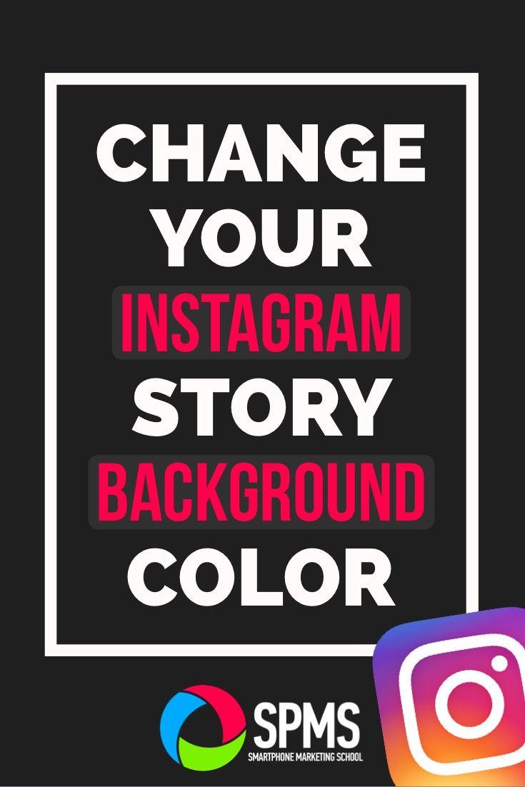 Change instagram story background color smartphone