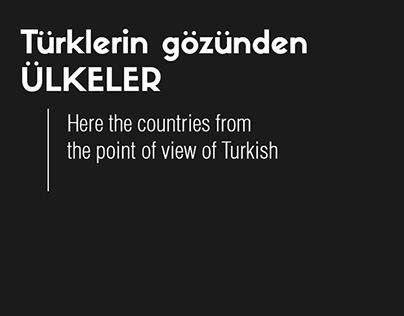 Ekibimizin oluşturduğu yeni seri - Türklerin gözünden ülkeler (Here the countries from the point of view of Turkish)