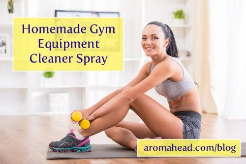 Homemade Gym Equipment Cleaner Spray Essential Oils Uses