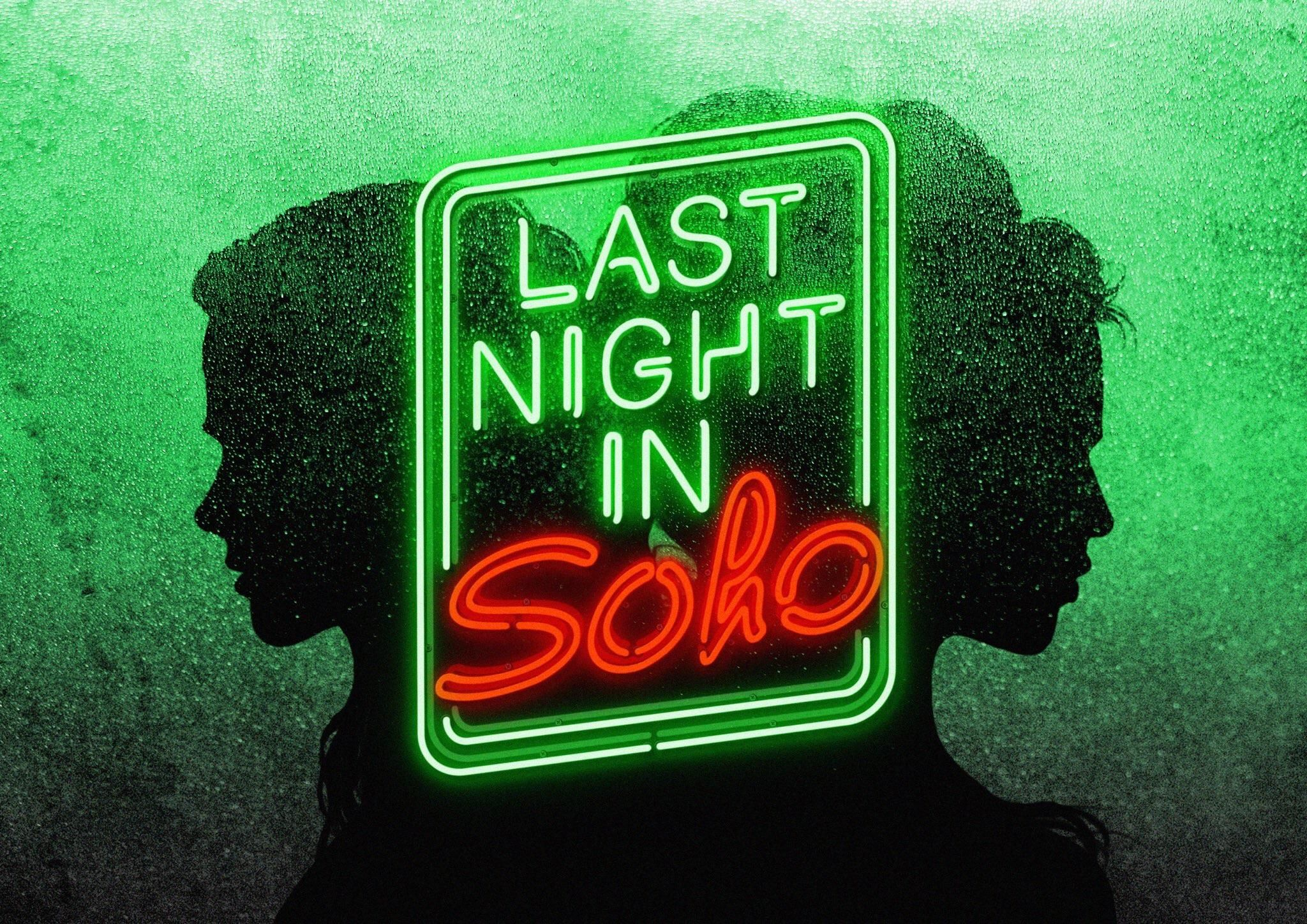 First teaser poster for Edgar Wrights Last Night In Soho starring Anya  Taylor Joy; described as a psychological hor… | Psychological horror,  Teaser, Anya taylor joy
