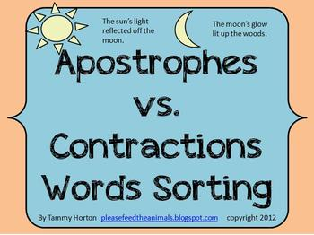 Sort, sort, sort! My students LOVE to cut and sort. Engage your students too in this hands-on activity.Students read the sentences and then identify whether the sentence contains an apostrophe or a contraction. They sort them into the correct columns.