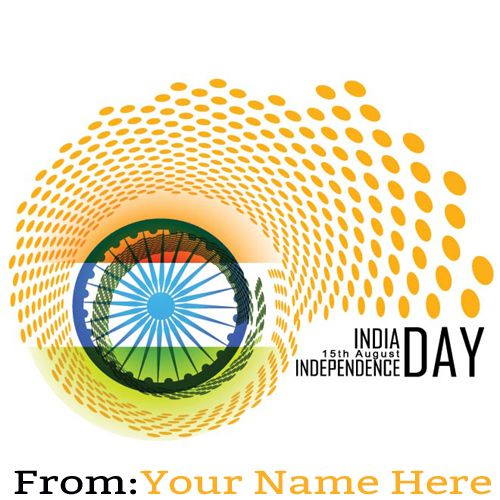 Write Your Name On Happy Independence Day Wishes Pic Happy