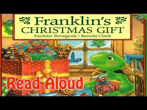 Franklin S Christmas Gift Holiday Time Read Aloud Book For Kids Christ Christmas Books Read Aloud Read Aloud Books