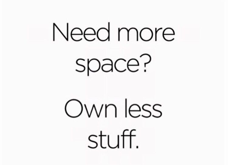 Need more...Own less...