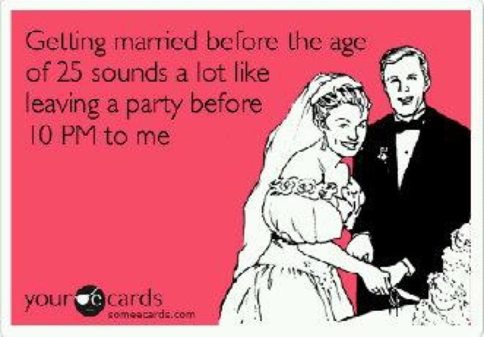I M Not Getting Married Until I M 30 Funny Bones Funny Haha Funny