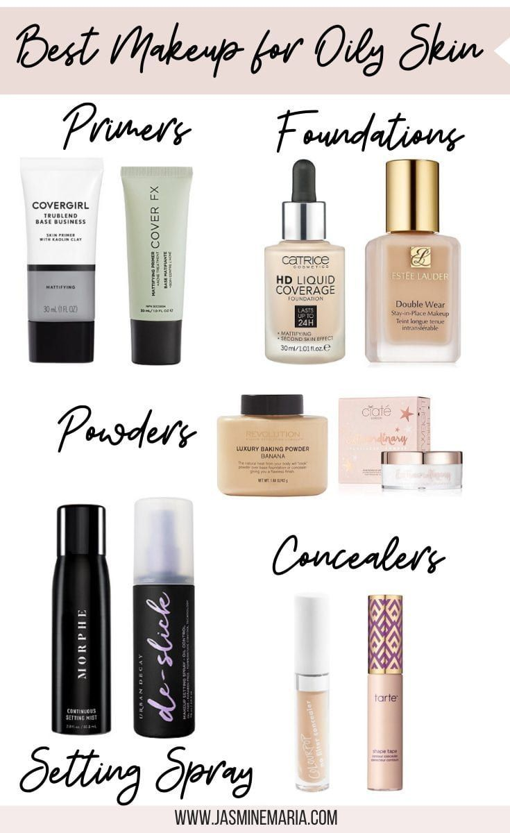 Updated] Best Makeup Products for Oily Skin  Best makeup products