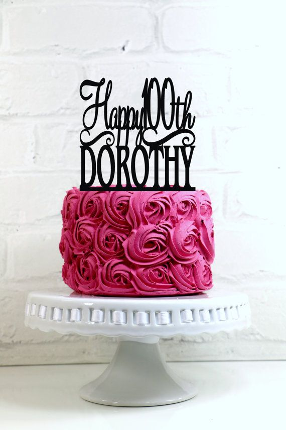 Happy 100th Birthday Cake Topper Personalized With By ShopTheTop