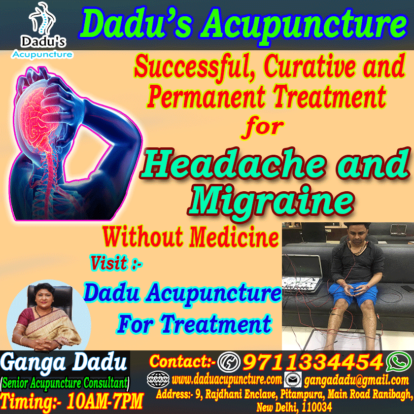 DADU'S Acupuncture has treatment for Migraine & Headache ...