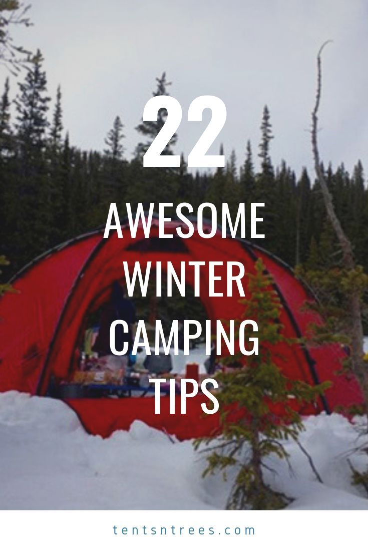 Check out these 22 winter camping tips and hacks. They make cold weather camp…