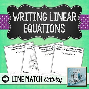 Writing Linear Equations Line Match Activity Standard Form