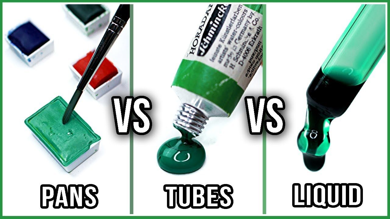 What Is The Difference Between Watercolors In Pans Tubes Liquid
