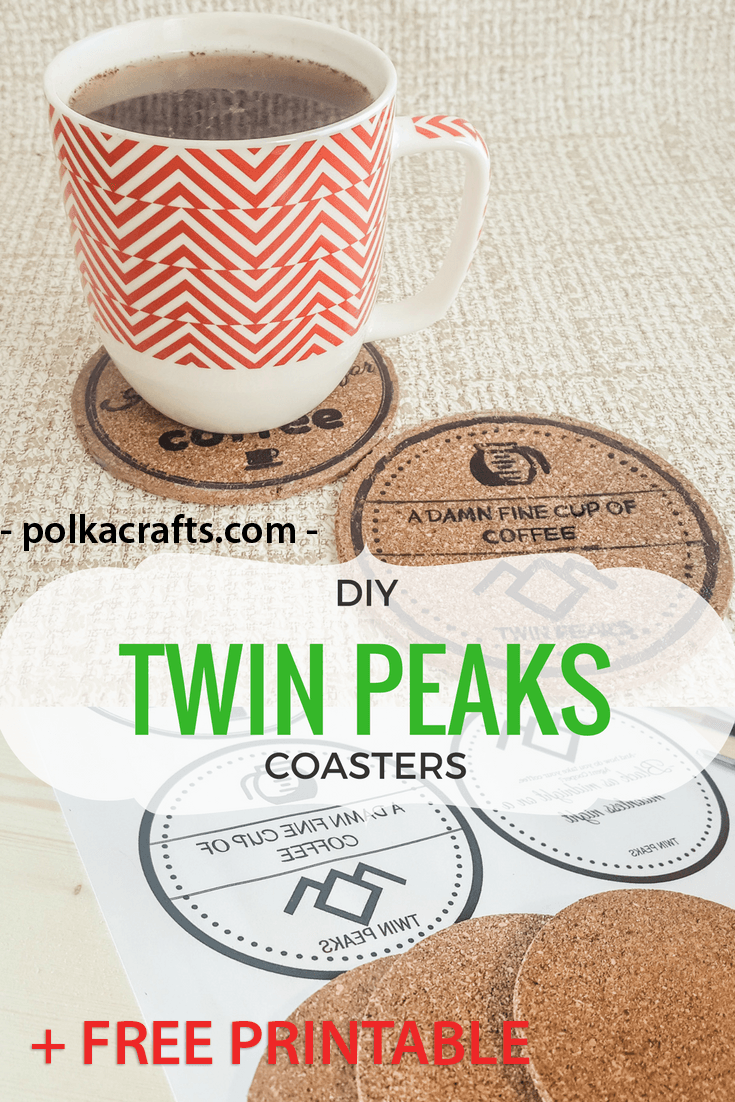 DIY Twin Peaks Coasters with Free Printable Transfers