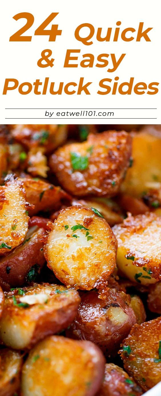 24 Quick and Easy Potluck Side Dishes
