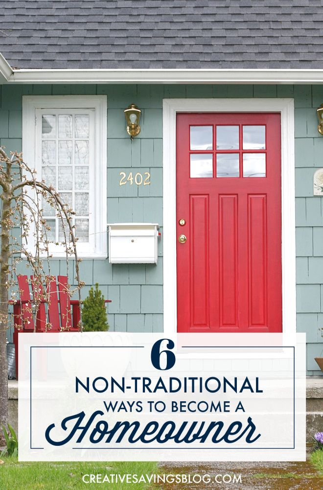 6 Non-Traditional Ways to Become a Homeowner | Bloggers' Fun