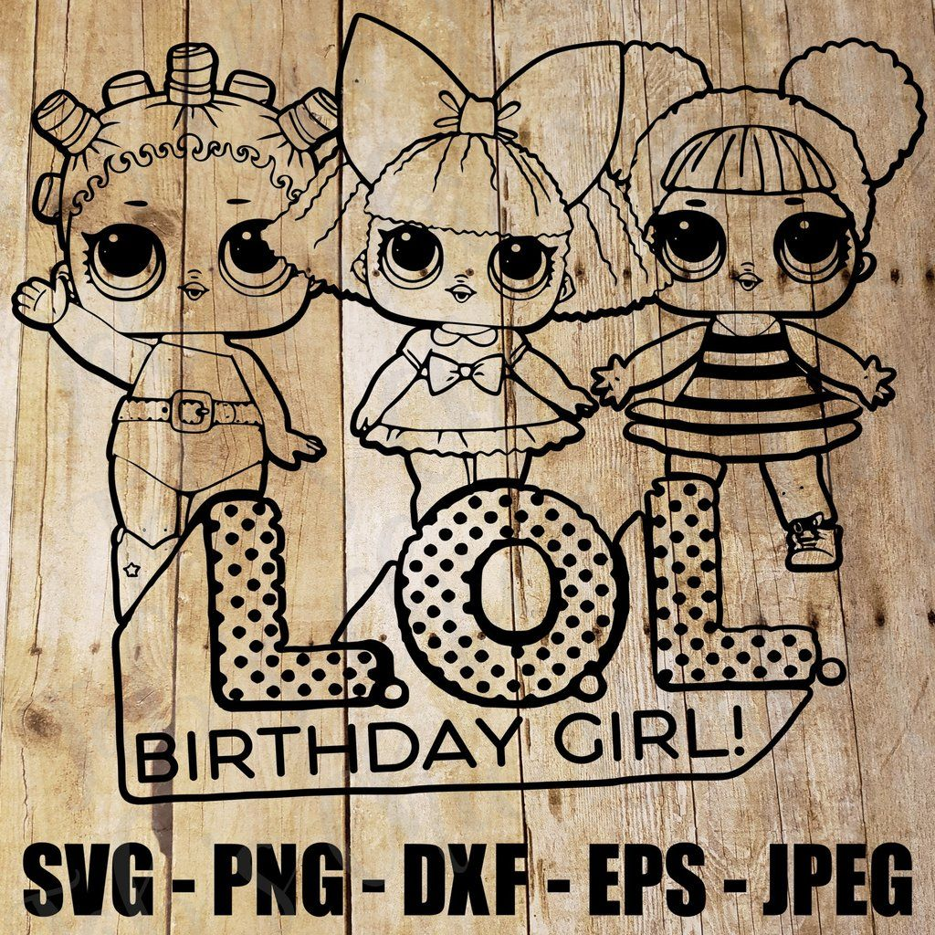 Coloring Page Group Of Lol Dolls With Logo Bumble Queen Bee Cosmic Queen Glitter Queen Surprise Doll Svg Jpeg High Def 300dpi L O L Png Dxf Topper Sublimation Lol Dolls Bee