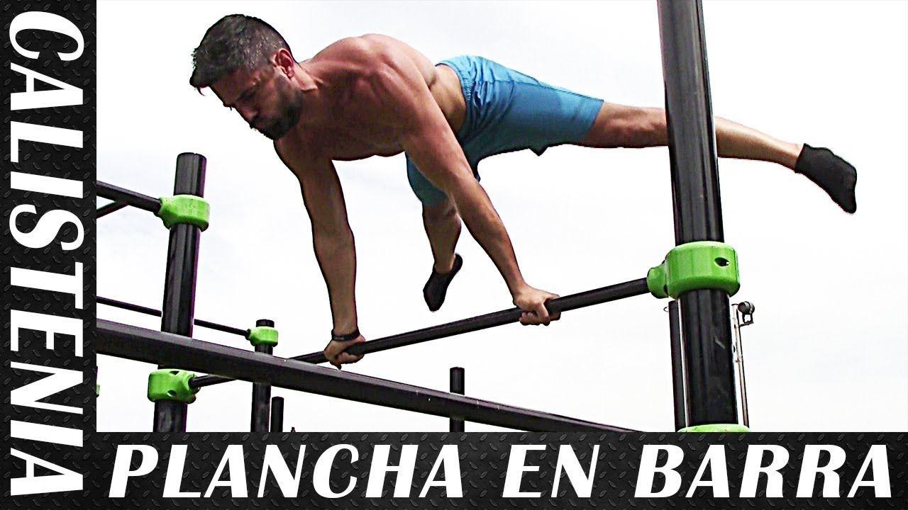 Tutorial De Plancha En Barra Como Hacer La Plancha En Barra Ejercicios Plancha Plancha Calistenia