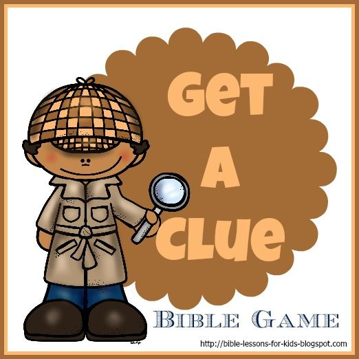 Bible Lessons for Kids: Get a Clue - A Fun Scripture Activity For Your Elementary Child plus free printable game card labels