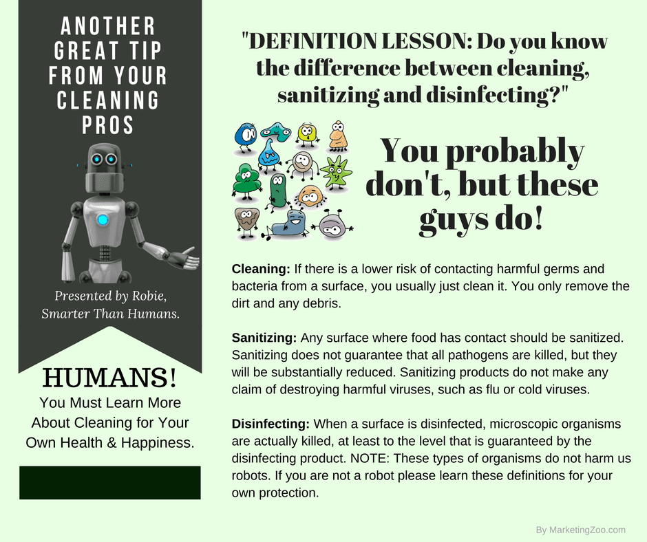 Do You Know The Difference Between Cleaning Sanitizing And Disinfecting We Do Call Us Today 760 245 5556 How To Clean Carpet Cleaning Did You Know