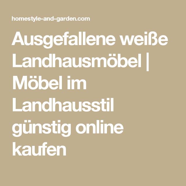 Weiße Landhausmöbel Günstig - Design