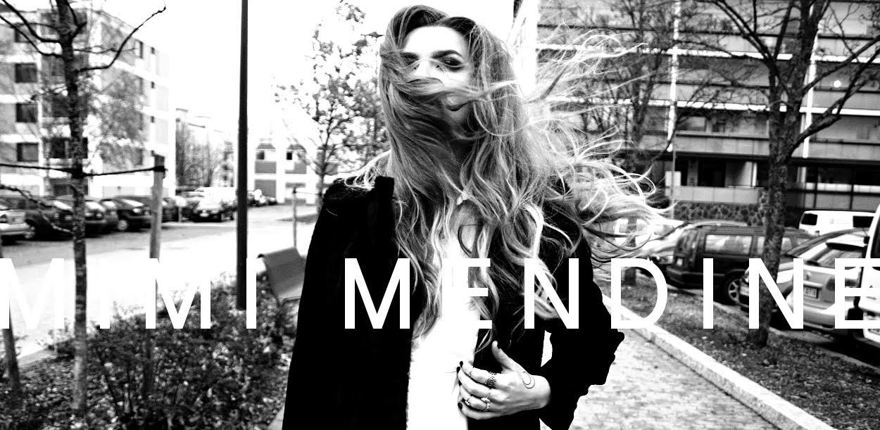 MIMI MENDINE  /BLOGGER, CREATIVE SOUL & MOON CHILD/  /22-year-old/  /Big hair, personal style, makeup, music & poetry/  /From Järvenpää, Finland/