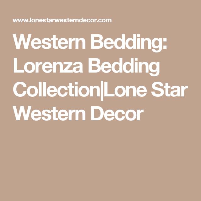 Western Bedding: Lorenza Bedding Collection|Lone Star Western Decor