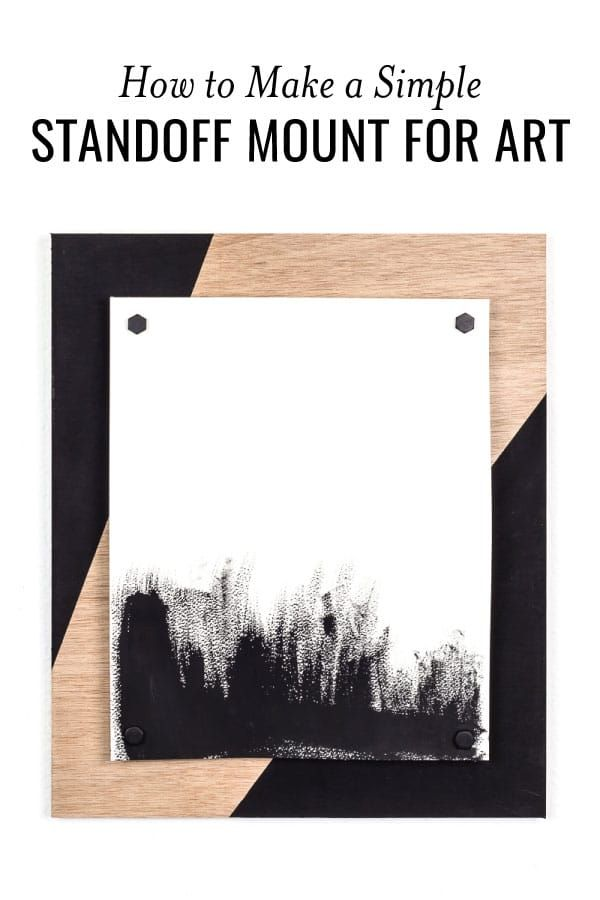 Learn how to make a modern standoff mount to showcase your favorite