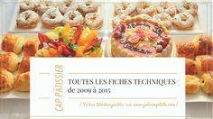 CAP Pâtissier, entremets, tartes, viennoiseries, pâte à choux, pâte levée feuilletée, pâte feuilletée, brioche
