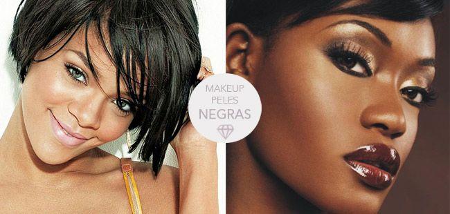 Maquiagem para peles negras - Clique para ver mais ;)