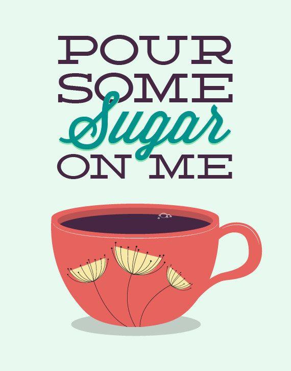 I Like Coffee And I Like Tea Lyrics : coffee, lyrics, Coffee, Kitchen, Print, Sugar, Typography, Humor,, Lyrics