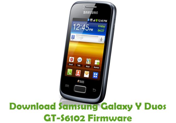 Samsung Galaxy Y Duos GT-S6102 Stock Firmware