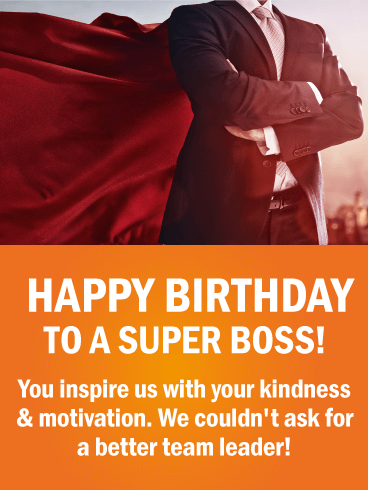 Heres To You Happy Birthday Wishes Card For Boss When It Comes To