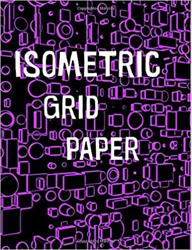 Isometric Grid Paper 1 4 Isometric Graph Paper 8 1 2 X 11 Inches