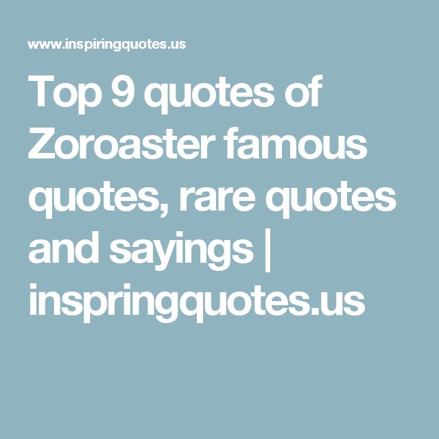 Zoroaster Quotes Zoroaster Quotes | www...