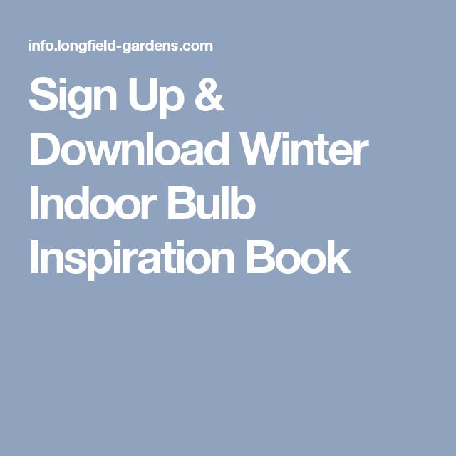 Sign Up & Download Winter Indoor Bulb Inspiration Book