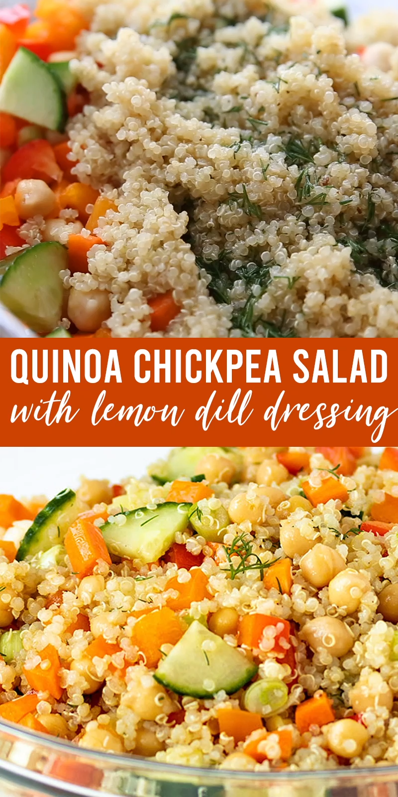 Quinoa Chickpea Salad with Lemon Dill Dressing