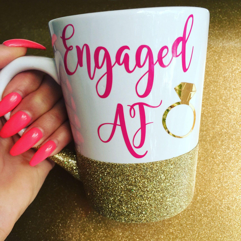 Engaged Af Engagemnt Gift Best Friend Gifts Christmas Idea Wedding Engagement Ideas