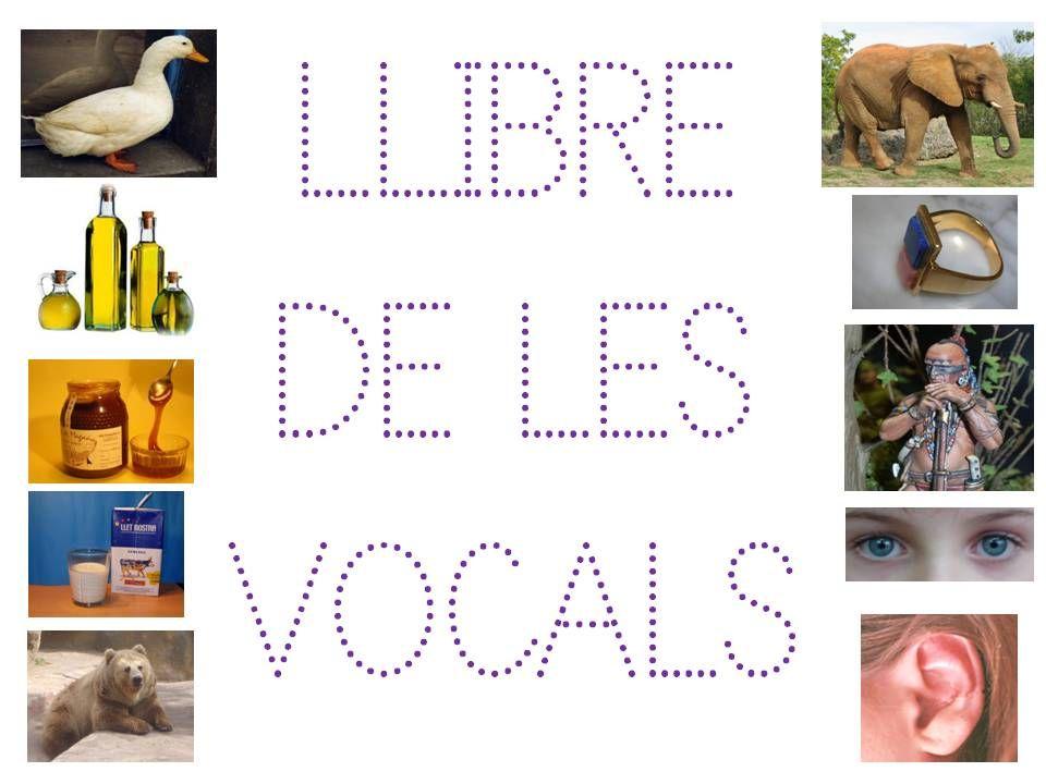 Trac I Lectura De Vocals Llengua Abecedaris Pinterest