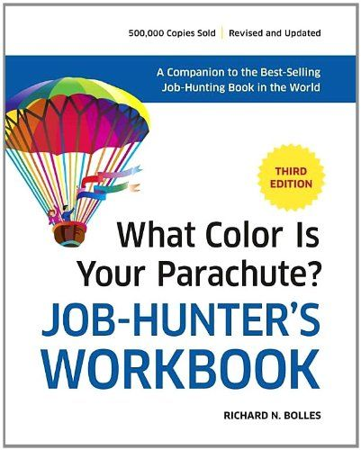 What Color Is Your Parachute? Job-Hunter\'s Workbook   Products I ...