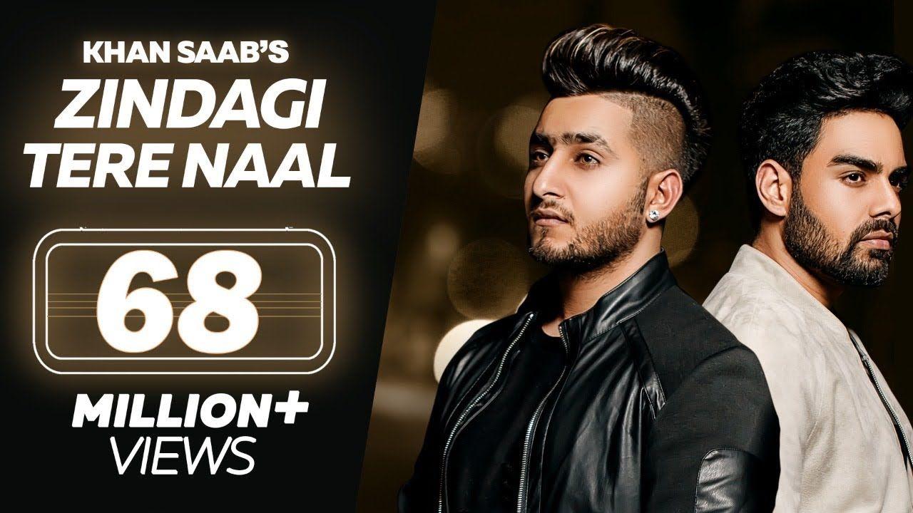 Zindagi Tere Naal Khan Saab Pav Dharia Latest Punjabi Songs Youtube In 2020 Songs Wynk Music Saddest Songs