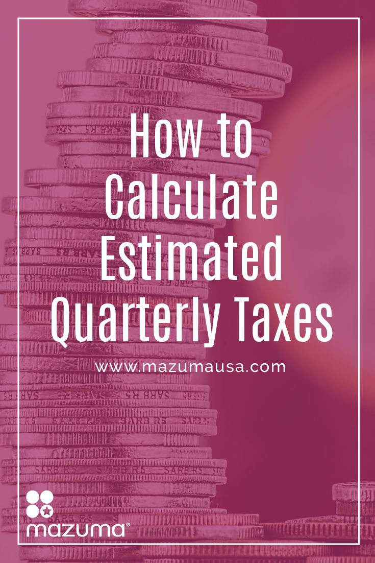 how to calculate estimated quarterly taxes