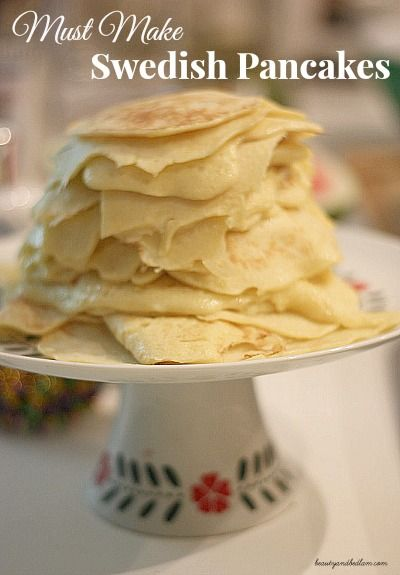 Must Make Swedish Pancakes - you may never go back to traditional pancakes again! www.beautyandbedlam.com