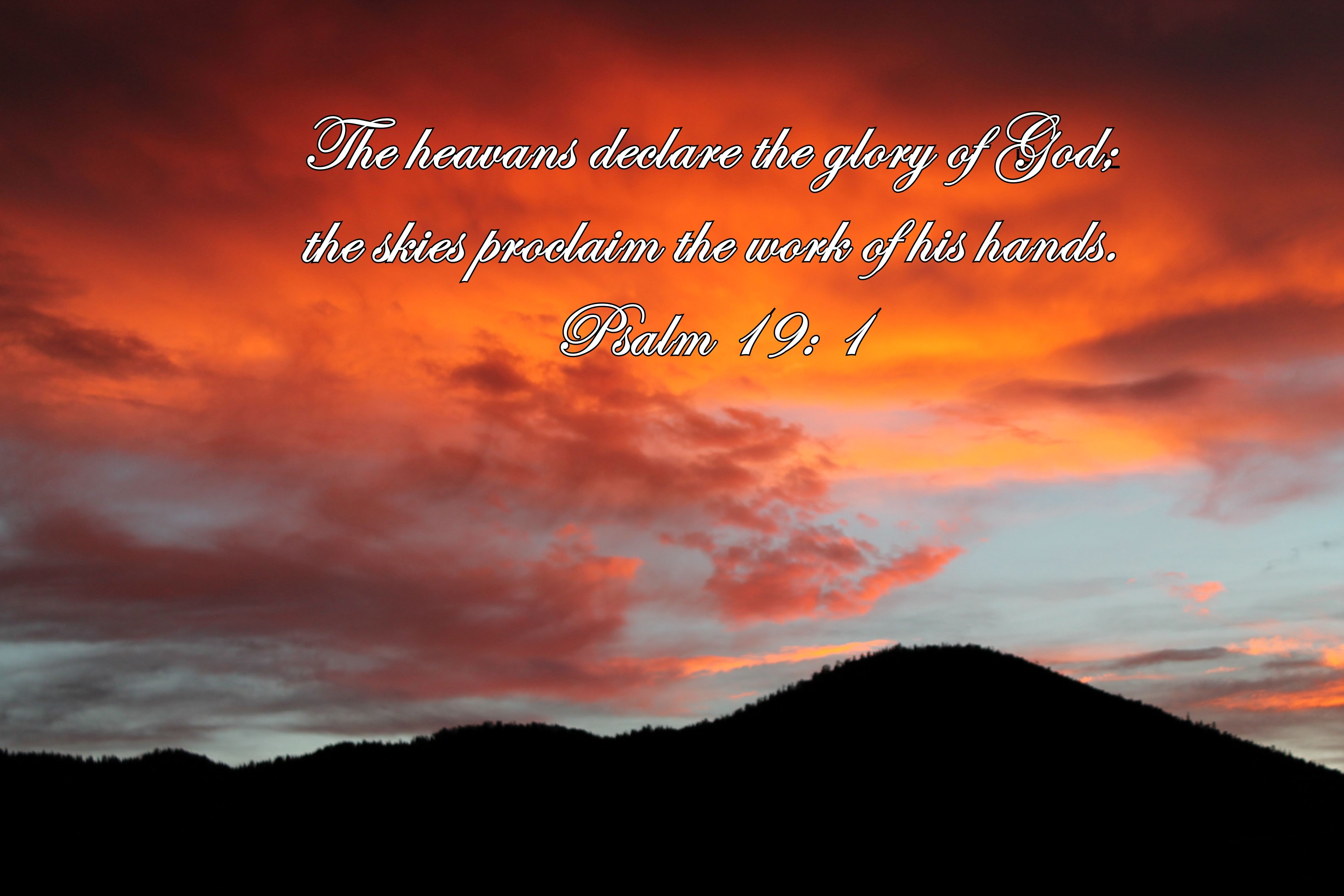 Psalm 19: 1 - The heavens declare the glory of God - UNOMissions - Missionaries - International Ministeries - Dominican Republic - http://www.internationalministries.org/teams/638-mccurdy