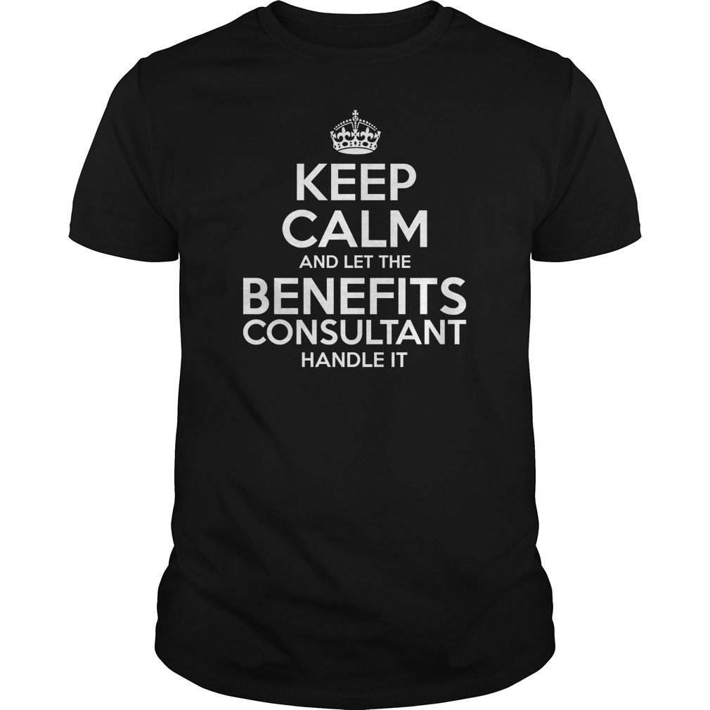 Awesome Tee For Benefits Consultant T-Shirts, Hoodies. SHOPPING NOW ==► https://www.sunfrog.com/LifeStyle/Awesome-Tee-For-Benefits-Consultant-109134433-Black-Guys.html?id=41382