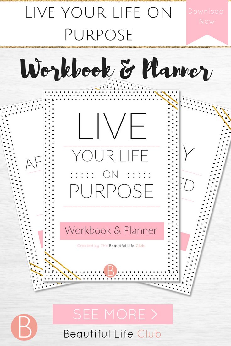 Workbooks workbook live : The Live your Life on Purpose workbook and planner is designed to ...
