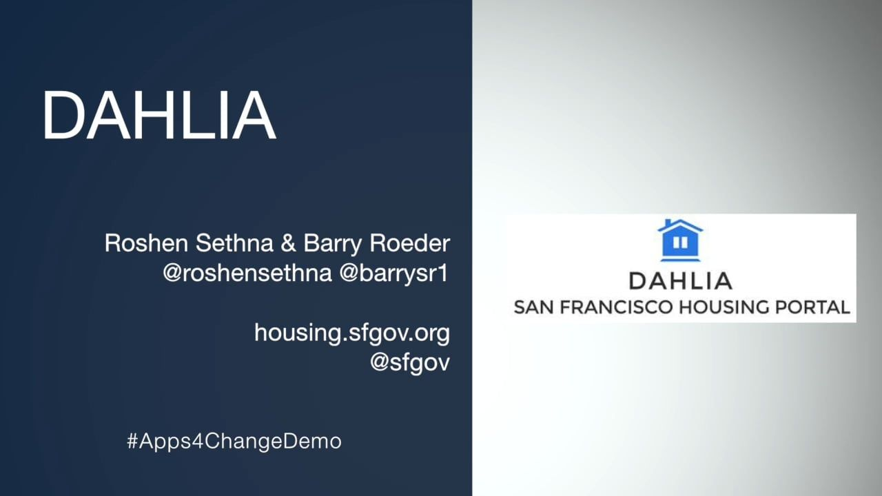 Dahlia Demo By Roshen Sethna And Barry Roeder Dahlia San Francisco Housing Portal Makes It Easier To Find And Apply For Affo Best Apps How To Apply Public