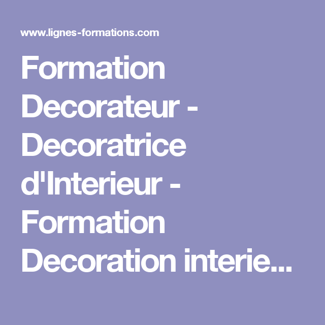 Formation decorateur decoratrice d 39 interieur formation decoration interieure distance - Formation decorateur interieur a distance ...